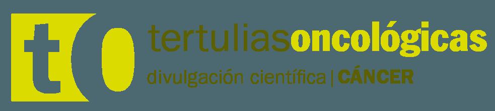Tertulias Oncológicas - Divulgación científica en cáncer